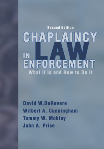 9780398075965: Chaplaincy in Law Enforcement: What Is It And How to Do It