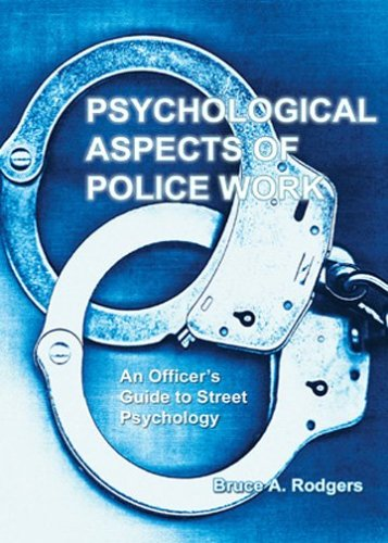 9780398076092: Psychological Aspects of Police Work: An Officer's Guide to Street Psychology