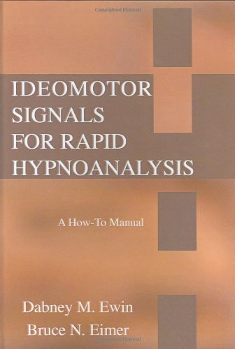9780398076283: Ideomotor Signals for Rapid Hypnoanalysis: A How-to Manual