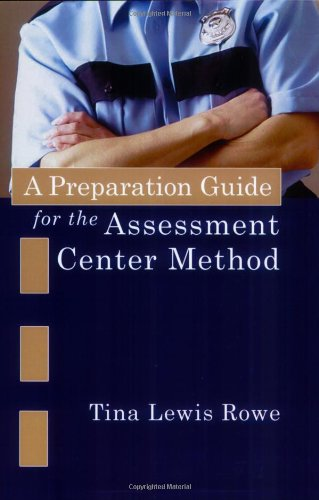 9780398076405: A Preparation Guide for the Assessment Center Method