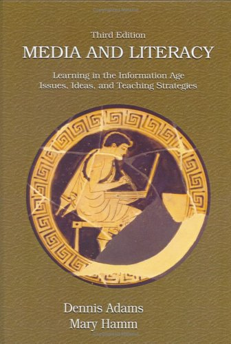 Media And Literacy: Learning in the Information Age - Issues, Ideas, And Teaching Strategies, by ...
