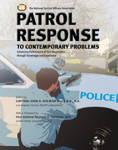 9780398076566: Patrol Response to Contemporary Problems: Enhancing Performance of First Responders Through Knowledge And Experience
