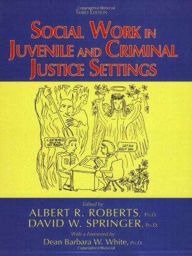 9780398076764: Social Work in Juvenile And Criminal Justice Settings