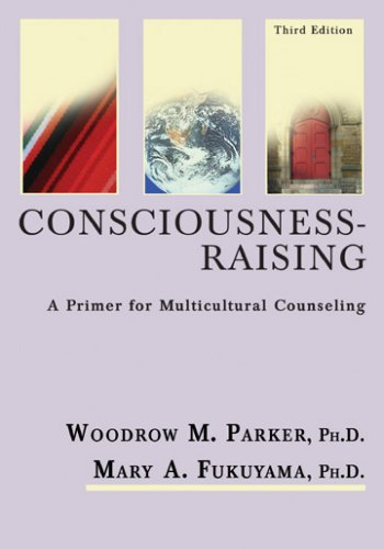 9780398076801: Consciousness-Raising: A Primer for Multicultural Counseling