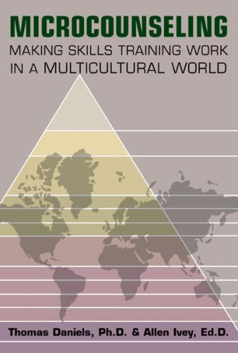 9780398076825: Microcounseling: Making Skills Training Work in a Multicultural World
