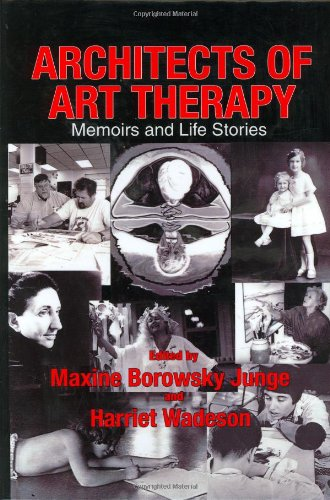 9780398076856: Architects of Art Therapy: Memoirs And Life Stories