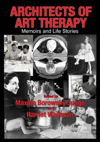 9780398076863: Architects of Art Therapy: Memoirs and Life Stories