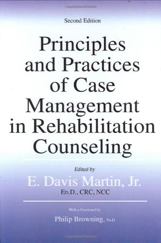 9780398076979: Principles And Practices of Case Management in Rehabilitation Counseling
