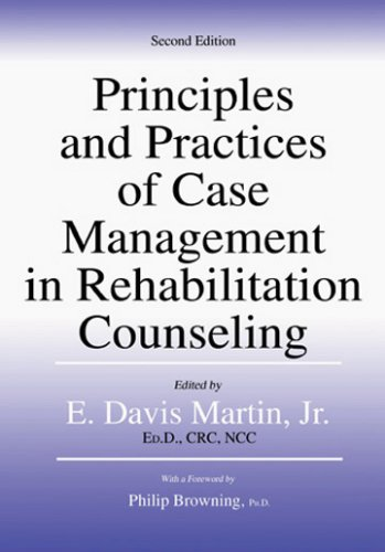 9780398076986: Principles And Practices of Case Management in Rehabilitation Counseling