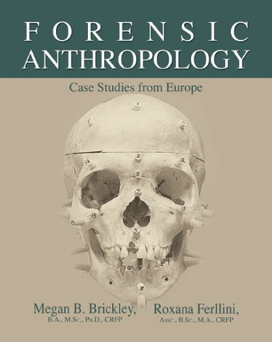 9780398077044: Forensic Anthropology: Case Studies from Europe