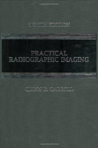 9780398077051: Practical Radiographic Imaging