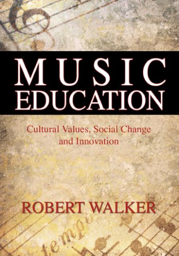 9780398077273: Music Education: Cultural Values, Social Change and Innovation