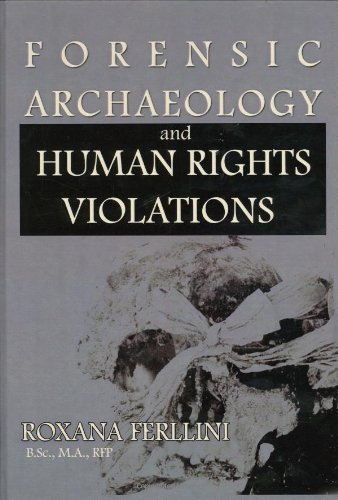 9780398077341: Forensic Archaeology and Human Rights Violations
