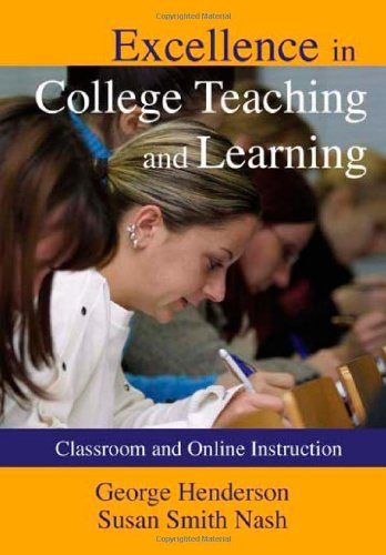 9780398077501: Excellence in College Teaching and Learning: Classroom and Online Instruction