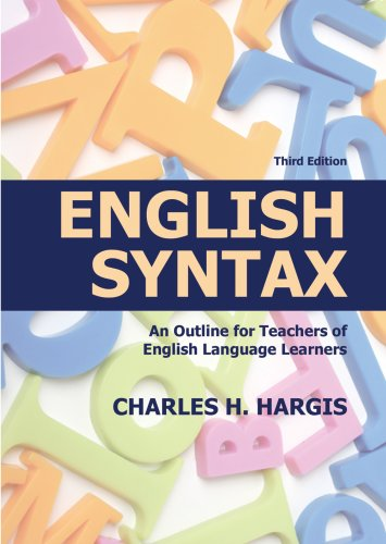 English Syntax: An Outline for Teachers of: Charles H. Hargis