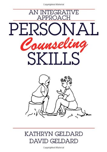 9780398077877: Personal Counseling Skills: An Integrative Approach