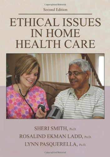 9780398078089: Ethical Issues In Home Health Care