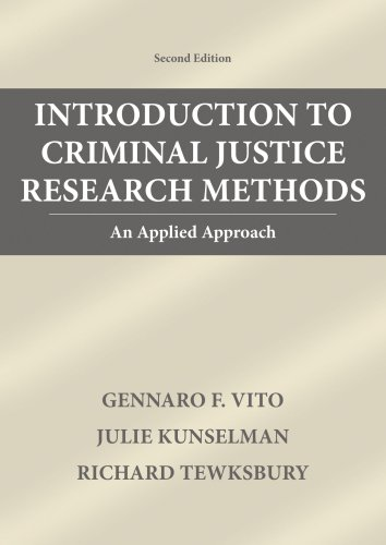 Introduction To Criminal Justice Research Methods: An: Gennaro F. Vito,