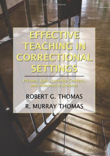 9780398078164: Effective Teaching in Correctional Settings: Prisons, Jails, Juvenile Centers, and Alternative Schools