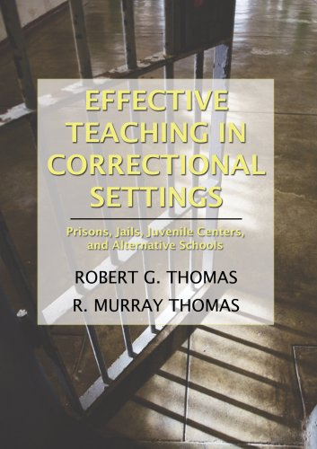9780398078171: Effective Teaching in Correctional Settings: Prisons, Jails, Juvenile Centers, and Alternative Schools