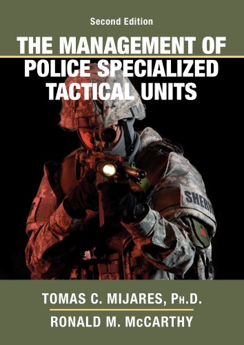 The Management of Police Specialized Tactical Units: Tomas C., Ph.D.