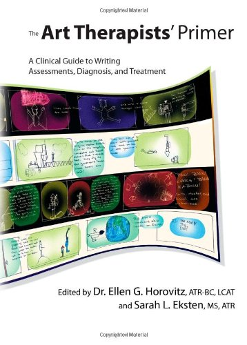 9780398078416: The Art Therapists' Primer: A Clinical Guide to Writing Assessments, Diagnosis, and Treatment