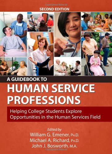A Guidebook to Human Service Professions: Helping: William G. Emener,