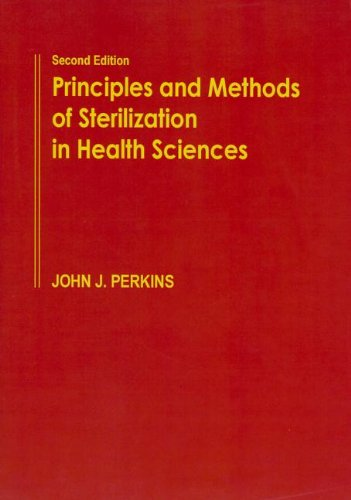 9780398078522: Principles and Methods of Sterilization in Health Sciences