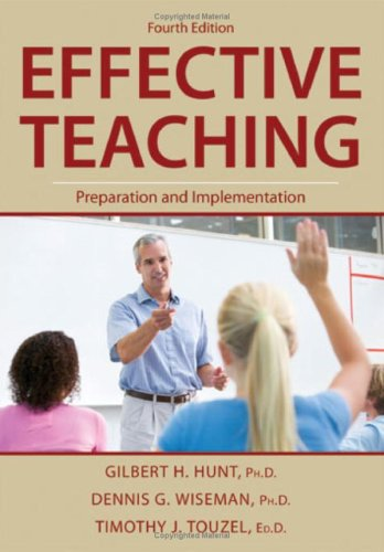9780398078591: Effective Teaching: Preparation and Implementation