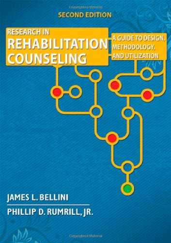 Research in Rehabilitation Counseling: A Guide to: James L. Bellini;