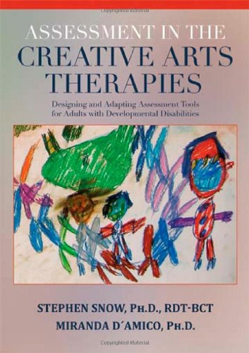 9780398078881: Assessment in the Creative Arts Therapies: Designing and Adapting Assessment Tools for Adults With Develepmental Disabilities