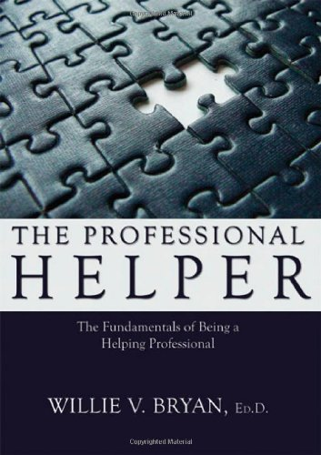 9780398078904: The Professional Helper: The Fundamentals of Being a Helping Professional