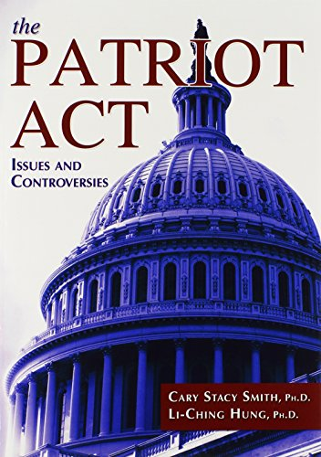 9780398079130: The Patriot Act: Issues and Controversies