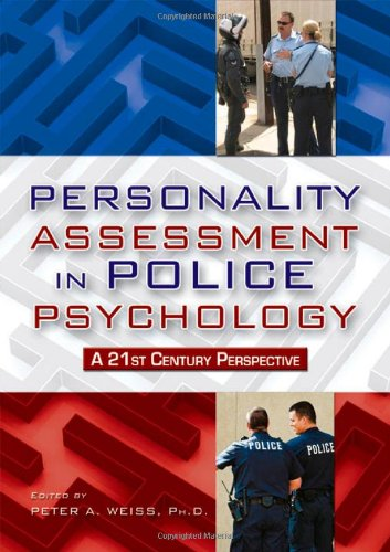 9780398079154: Personality Assessment in Police Psychology: A 21st Century Perspective