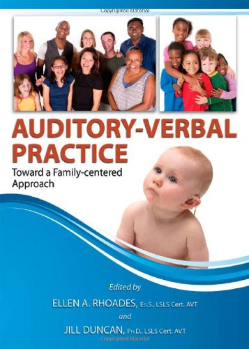 9780398079260: Auditory-Verbal Practice: Toward a Family-centered Approach