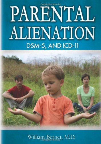 9780398079451: Parental Alienation, DSM-5, and ICD-11 (American Series in Behavioral Science and Law) (American Series in Behavioral Science & Law)