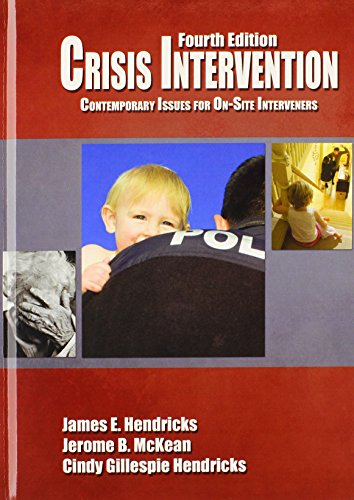 9780398079468: Crisis Intervention: Contemporary Issues for On-Site Interveners