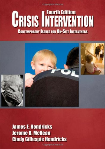 9780398079475: Crisis Intervention: Contemporary Issues for On-Site Interveners