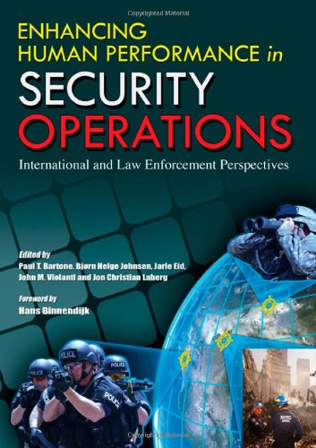 9780398079529: Enhancing Human Performance in Security Operations: International and Law Enforcement Perspectives