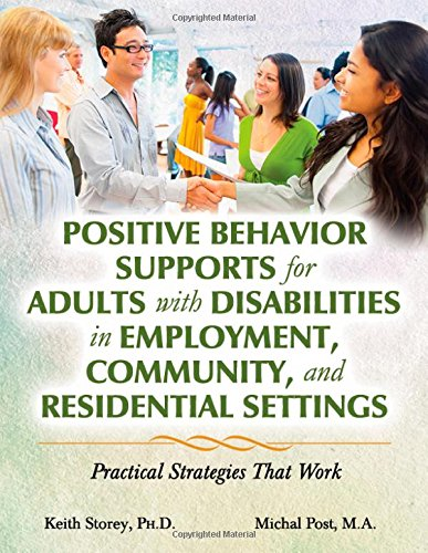 9780398081126: Positive Behavior Supports for Adults with Disabilities in Employment, Community, and Residential Settings