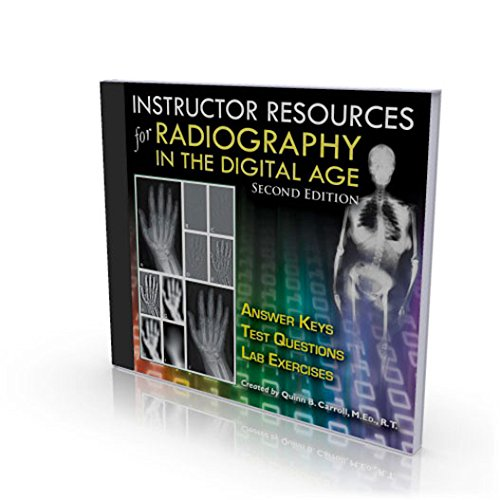 9780398081218: Instructor Resources for Radiography in the Digital Age - 2nd Edition