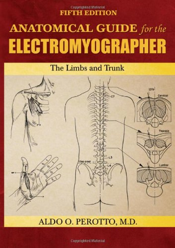 9780398086480: Anatomical Guide for the Electromyographer: The Limbs and Trunk