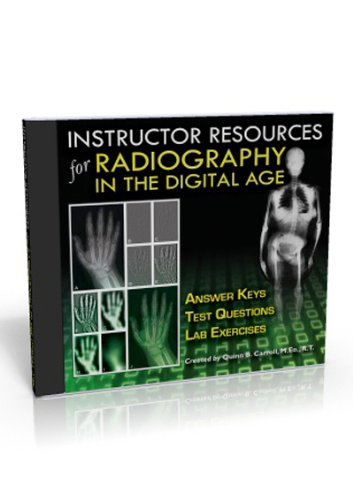 9780398086565: Instructor Resources for Radiography in the Digital Age: Answer Keys, Test Questions, Lab Exercises