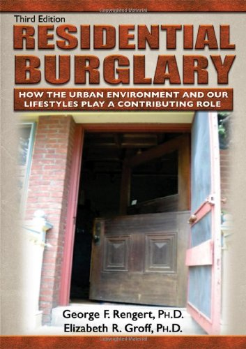 9780398086787: Residential Burglary: How the Urban Environment and Our Lifestyles Play a Contributing Role