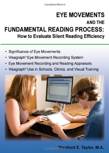 9780398087531: Eye Movements and the Fundamental Reading Process: How to Evaluate Silent Reading Efficiency