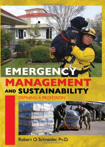 9780398087630: Emergency Management and Sustainability: Defining a Profession