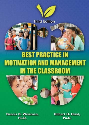 9780398087708: Best Practice in Motivation and Management in the Classroom