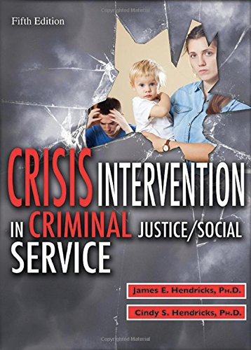 9780398087838: Crisis Intervention in Criminal Justice/Social Service