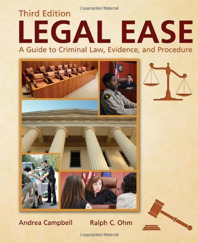 9780398088132: Legal Ease: A Guide to Criminal Law, Evidence, and Procedure