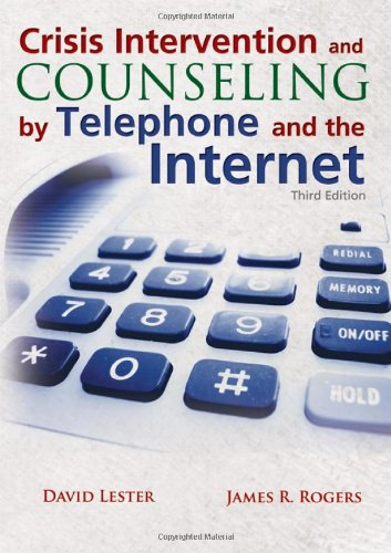 9780398088293: Crisis Intervention and Counseling by Telephone and the Internet